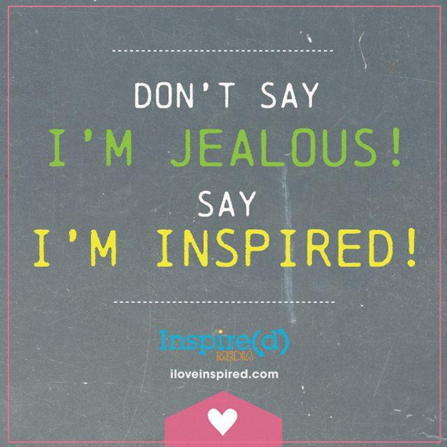 NotJealous_Inspired
