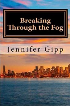 Book Cover-Breaking Through the Fog